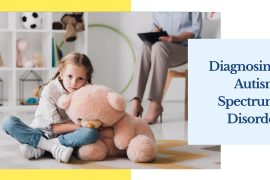 Diagnosing Autism Spectrum Disorder
